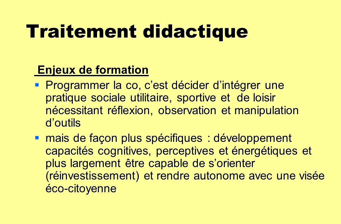 Traitement didactique Traitement didactique Enjeux de formation Enjeux de formation Programmer la co, cest décider dintégrer une pratique sociale util