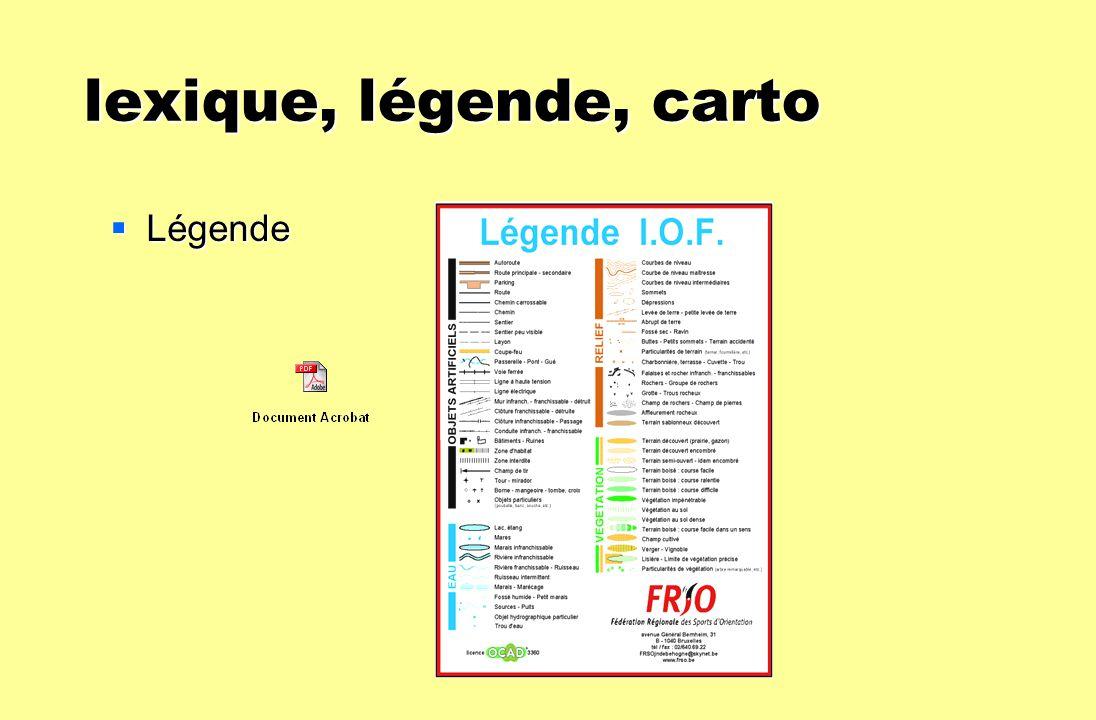 lexique, légende, carto lexique, légende, carto Légende Légende