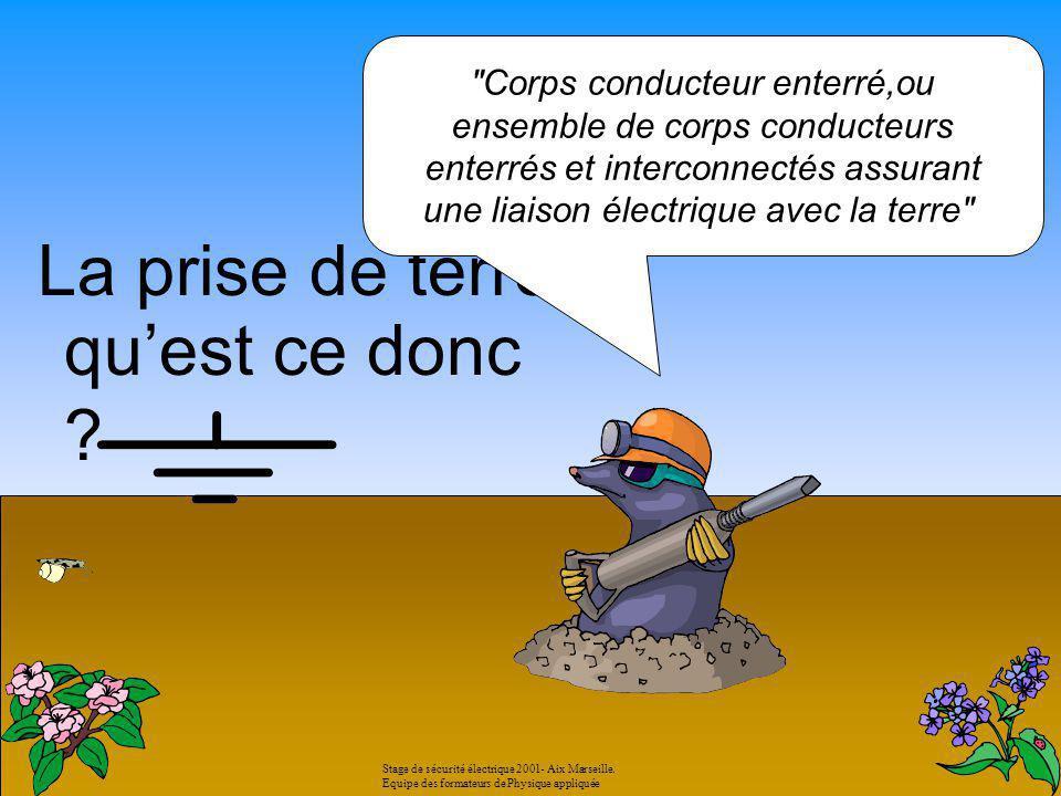 Terre IT EXEMPLE Le régime Stage de sécurité électrique 2001- Aix Marseille.