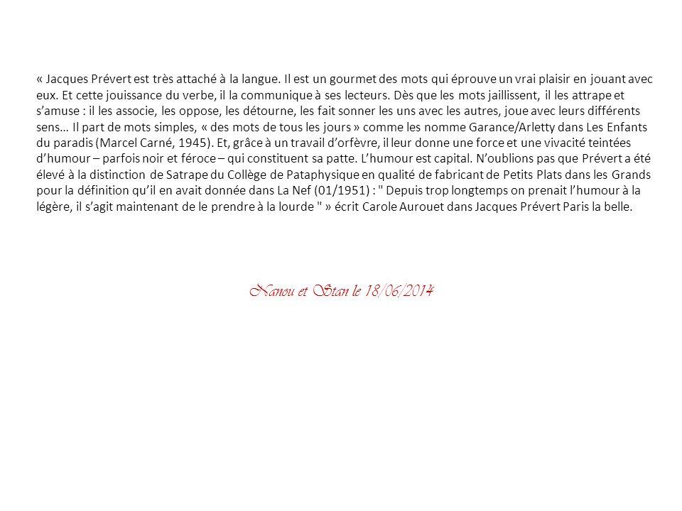 Jacques Prévert est un poète et scénariste français, né le 4 février 1900 à Neuilly-sur-Seine, et mort le 11 avril 1977 à Omonville-la-Petite (Manche)