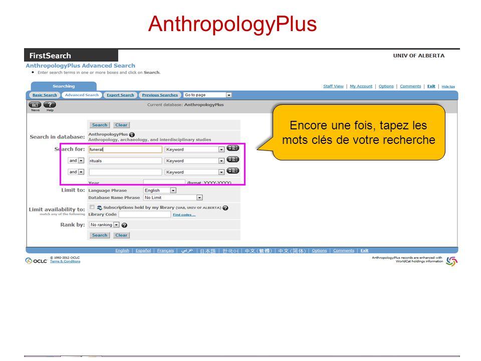 Encore une fois, tapez les mots clés de votre recherche AnthropologyPlus