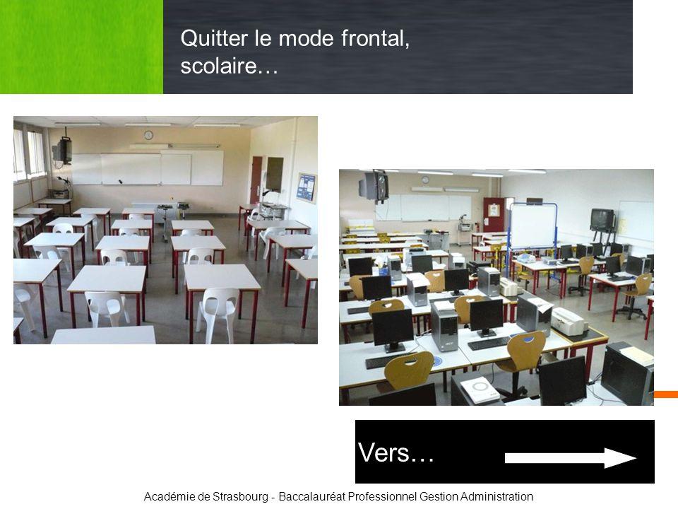 Académie de Strasbourg - Baccalauréat Professionnel Gestion Administration Quitter le mode frontal, scolaire… Vers…