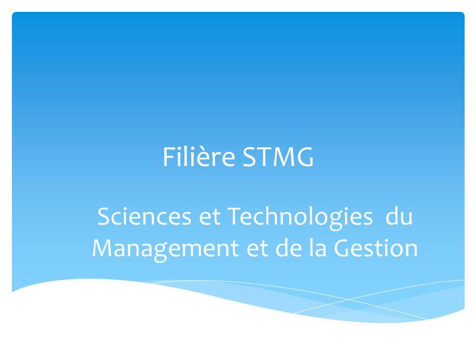 Filière STMG Sciences et Technologies du Management et de la Gestion