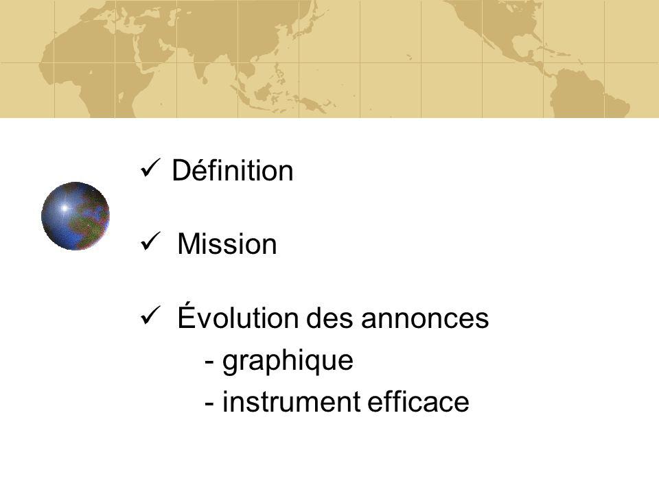 D éfinition Mission Évolution des annonces - graphique - instrument efficace