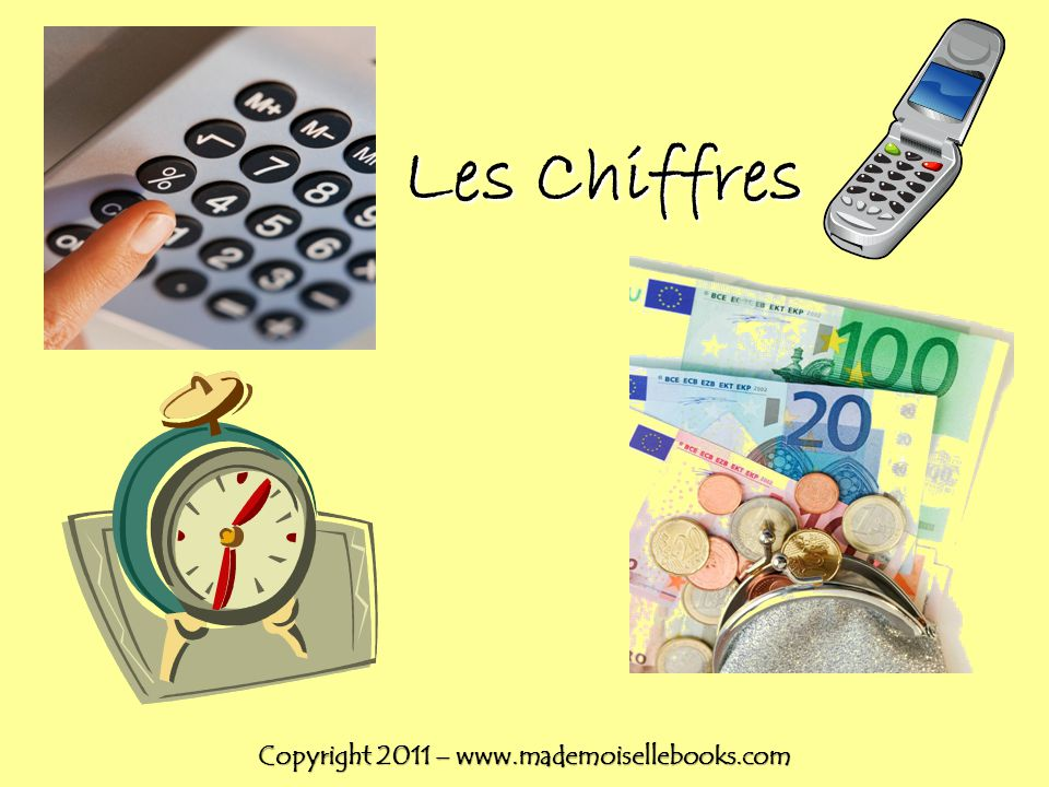 Les Chiffres Copyright 2011 – www.mademoisellebooks.com