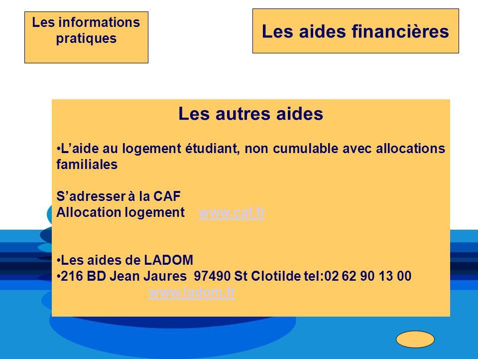Les autres aides Laide au logement étudiant, non cumulable avec allocations familiales Sadresser à la CAF Allocation logement www.caf.frwww.caf.fr Les