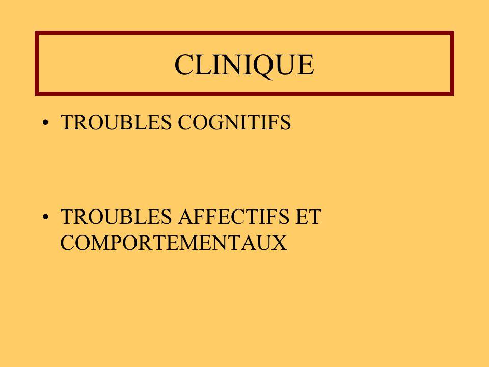 CLINIQUE TROUBLES COGNITIFS TROUBLES AFFECTIFS ET COMPORTEMENTAUX