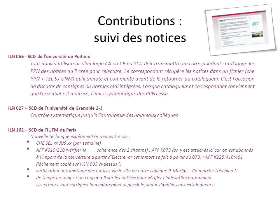 Contributions : suivi des notices ILN 056 - SCD de l'université de Poitiers Tout nouvel utilisateur d'un login CA ou CB au SCD doit transmettre au cor