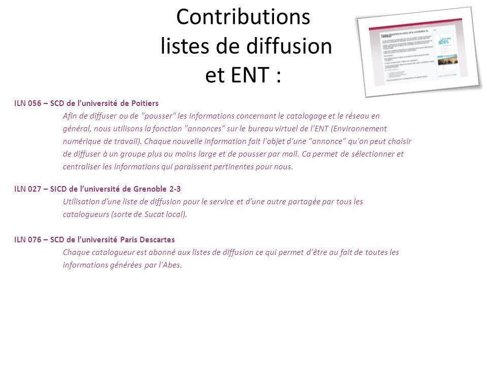 Contributions listes de diffusion et ENT : ILN 056 – SCD de luniversité de Poitiers Afin de diffuser ou de