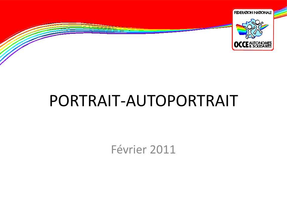 PORTRAIT-AUTOPORTRAIT Février 2011