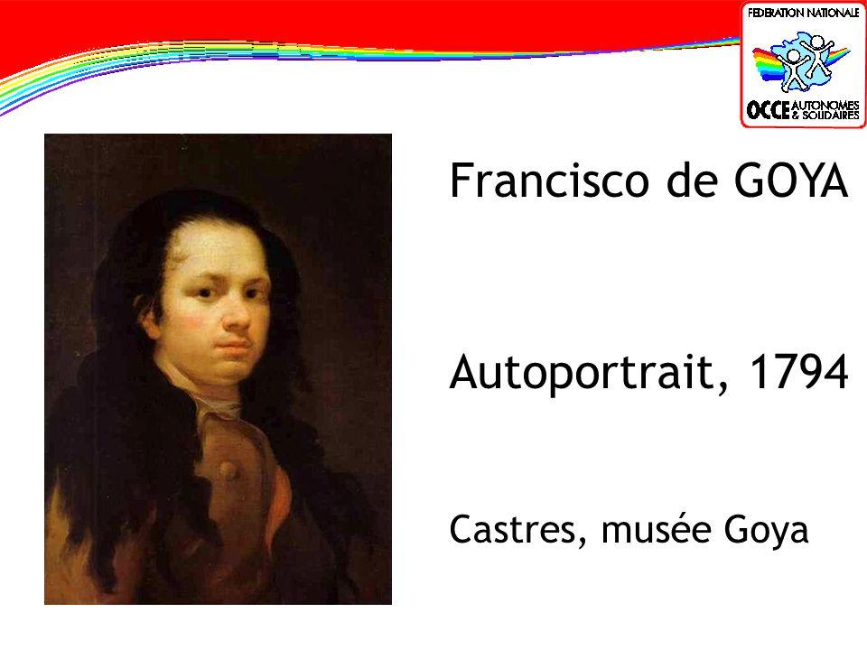 Francisco de GOYA Autoportrait, 1794 Castres, musée Goya