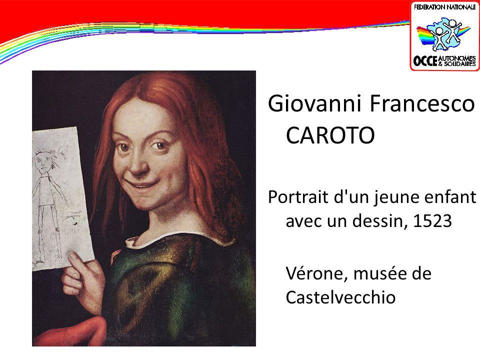 Giovanni Francesco CAROTO Portrait d'un jeune enfant avec un dessin, 1523 Vérone, musée de Castelvecchio