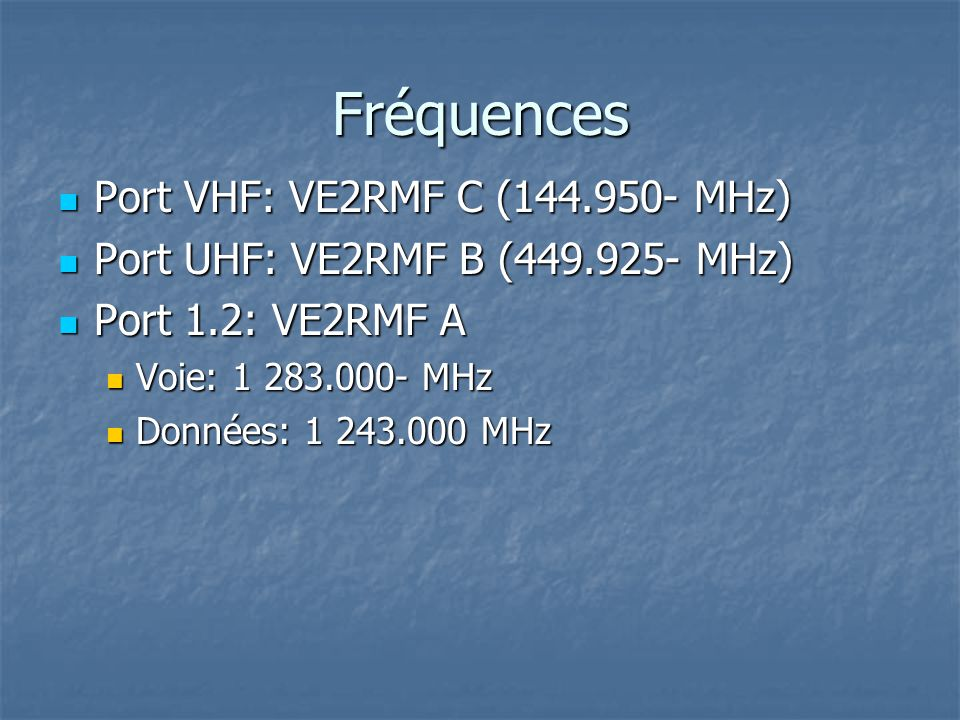 Terminologie Zone de programmation Zone de programmation Mycall Mycall Votre indicatif personnel Votre indicatif personnel Your call Your call CQCQCQ CQCQCQ Indicatif de la station appelée Indicatif de la station appelée Liens répéteur Liens répéteur RPT1 (zone dentrée du répéteur local) RPT1 (zone dentrée du répéteur local) VE2RMF C (VHF) VE2RMF C (VHF) VE2RMF B (UHF) VE2RMF B (UHF) VE2RMF A (1.2 ghz) VE2RMF A (1.2 ghz) RPT2 (zone de sortie du répéteur local) RPT2 (zone de sortie du répéteur local) Cross-band Cross-band VE2RMF C (VHF) VE2RMF C (VHF) VE2RMF B (UHF) VE2RMF B (UHF) VE2RMF A (1.2 ghz) VE2RMF A (1.2 ghz) Utilisation du Gateway Utilisation du Gateway VE2RMF G (Gateway) VE2RMF G (Gateway)