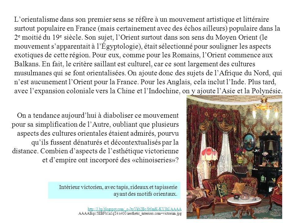 Lorientalisme dans son premier sens se réfère à un mouvement artistique et littéraire surtout populaire en France (mais certainement avec des échos ailleurs) populaire dans la 2 e moitié du 19 e siècle.