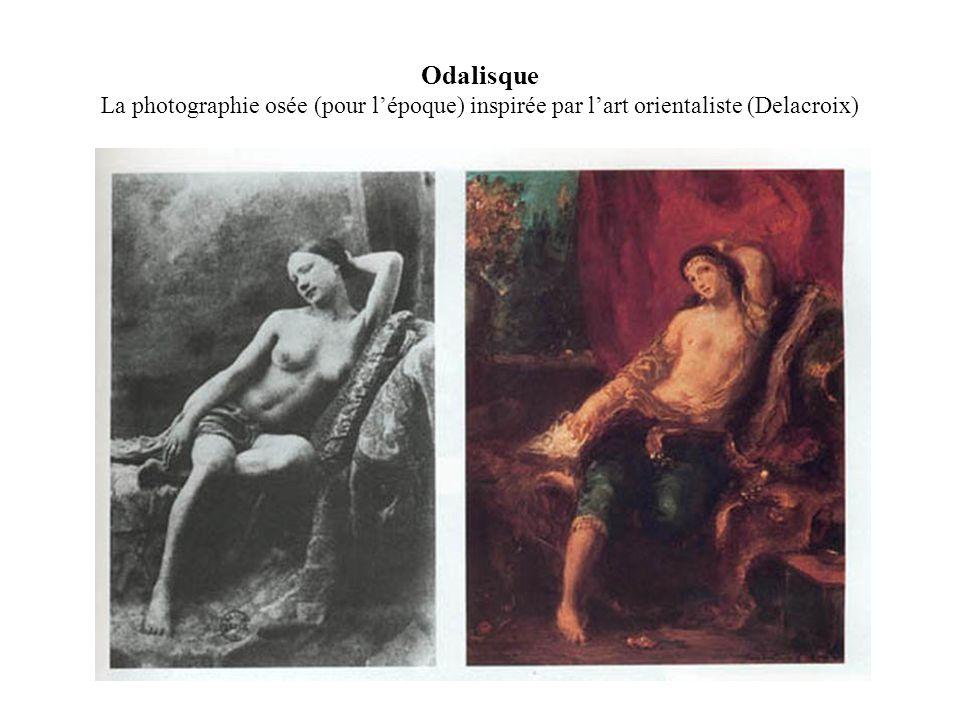 Odalisque La photographie osée (pour lépoque) inspirée par lart orientaliste (Delacroix)