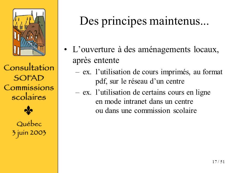 17 / 51 Des principes maintenus...