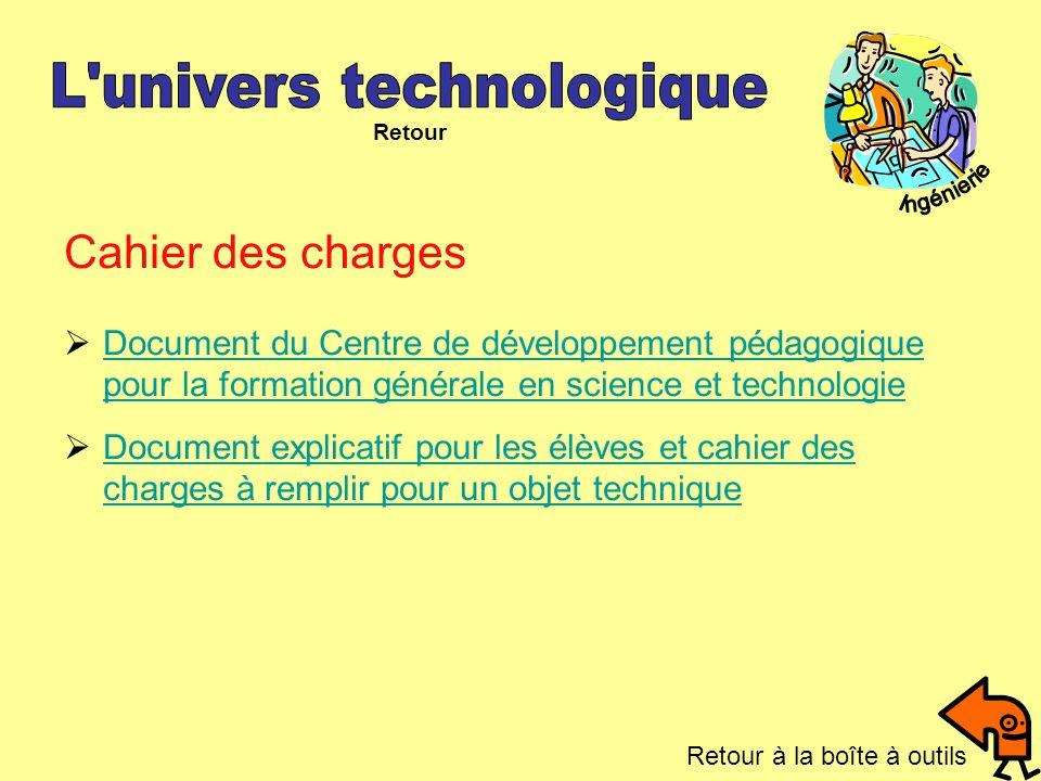 Cahier des charges Document du Centre de développement pédagogique pour la formation générale en science et technologie Document du Centre de développ