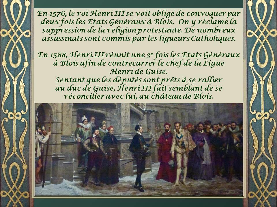 Les Guise (3 frères) Henri le Balafré, duc de Guise (au milieu) va être assassiné