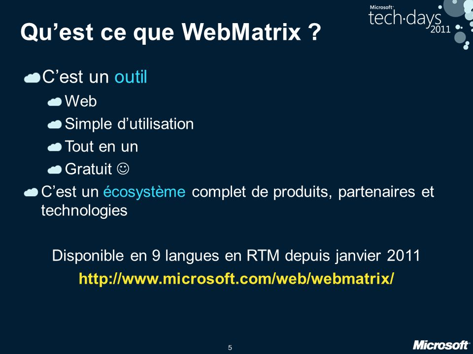 5 Quest ce que WebMatrix .