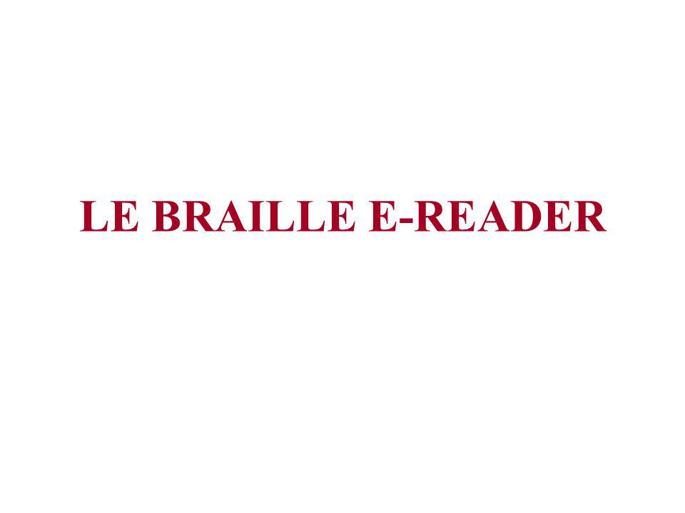 LE BRAILLE E-READER