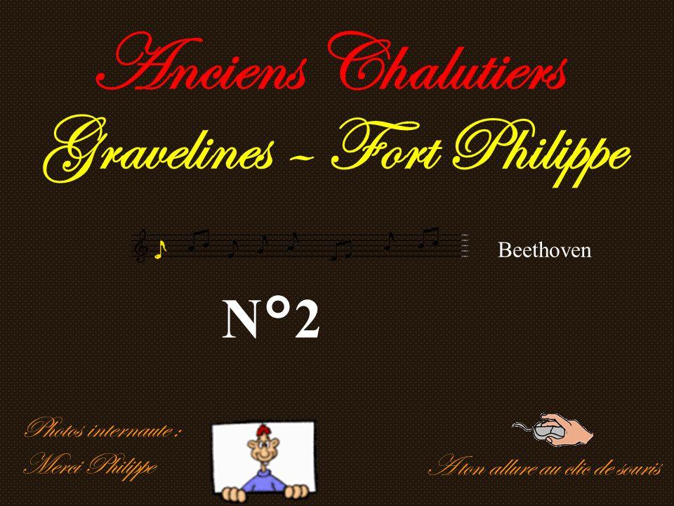 A ton allure au clic de souris Anciens Chalutiers Gravelines – Fort Philippe N°2 Photos internaute : Merci Philippe Beethoven