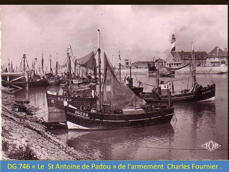 DG 746 « Le St Antoine de Padou » de l armement Charles Fournier.