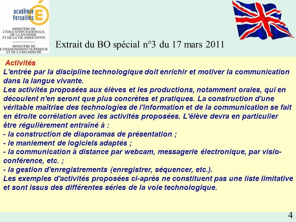 4 Activités L entrée par la discipline technologique doit enrichir et motiver la communication dans la langue vivante.