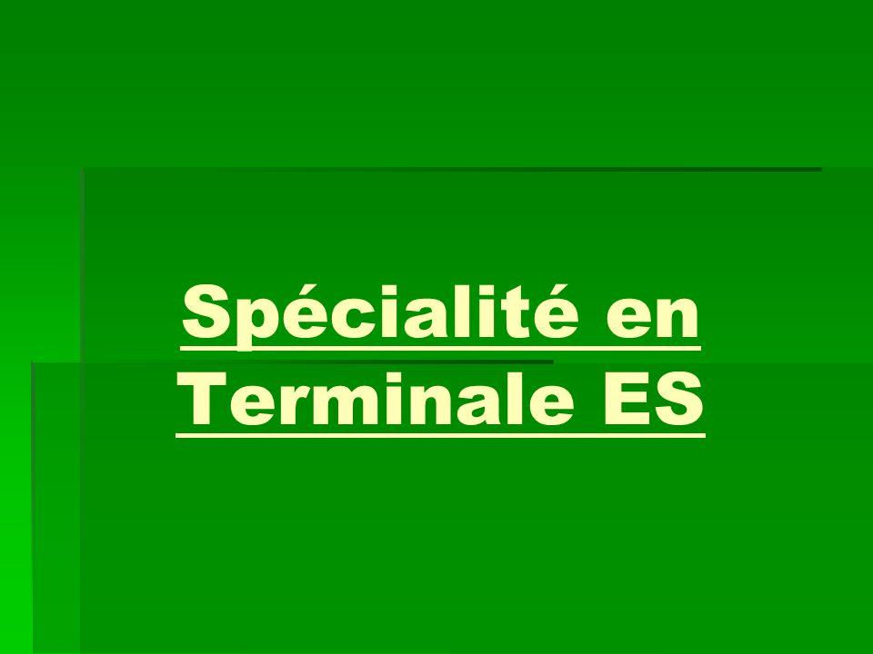 Spécialité en Terminale ES