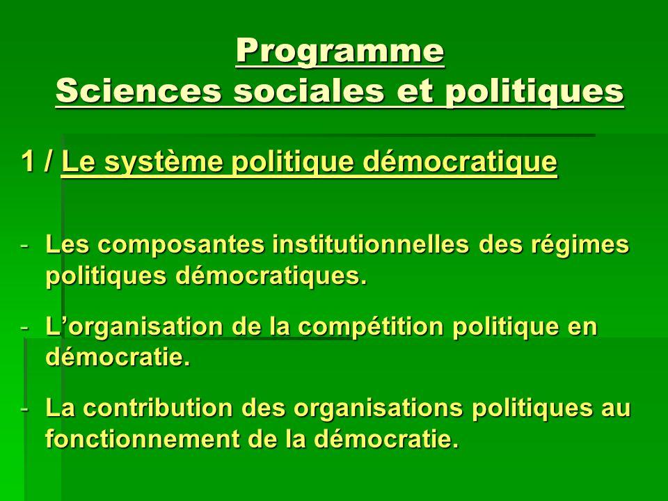 Programme Sciences sociales et politiques 1 / Le système politique démocratique -Les composantes institutionnelles des régimes politiques démocratique