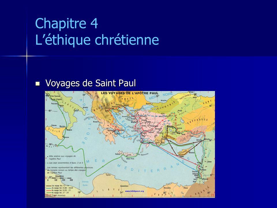 Chapitre 4 Léthique chrétienne Voyages de Saint Paul Voyages de Saint Paul