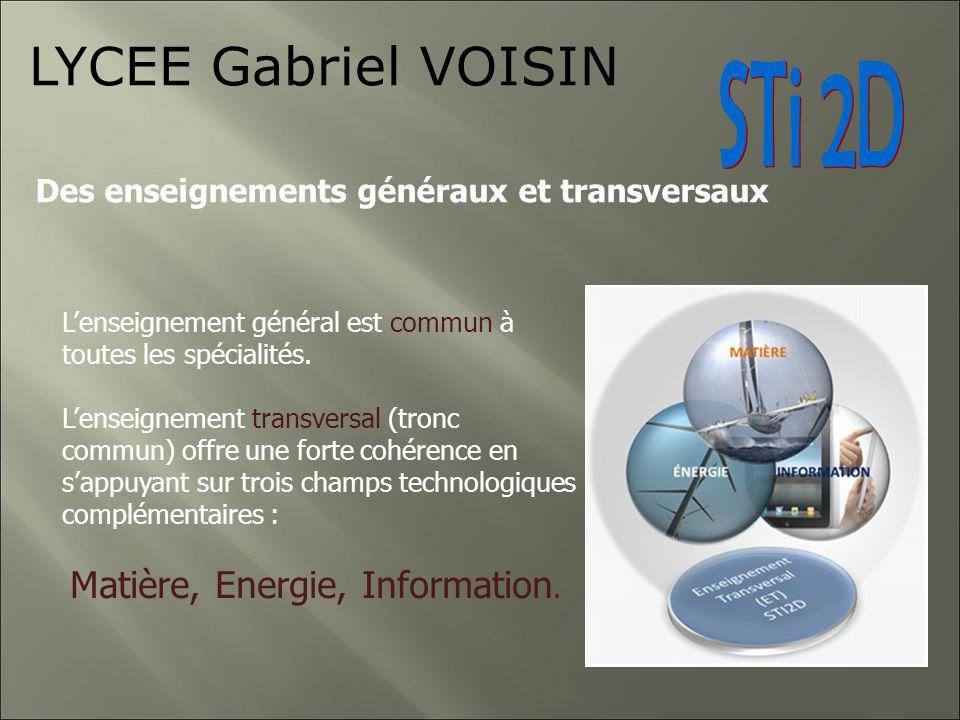 Les 4 spécialités du bac STI2D LYCEE Gabriel VOISIN Autour de ce tronc commun, gravitent 4 nouvelles spécialités, découvertes et approfondies à partir de lenseignement transversal : -Architecture et construction (AC) -Systèmes dInformation et Numérique (SIN) -Innovation Technologique et Eco Conception (ITEC) -Énergie et Environnement (EE)
