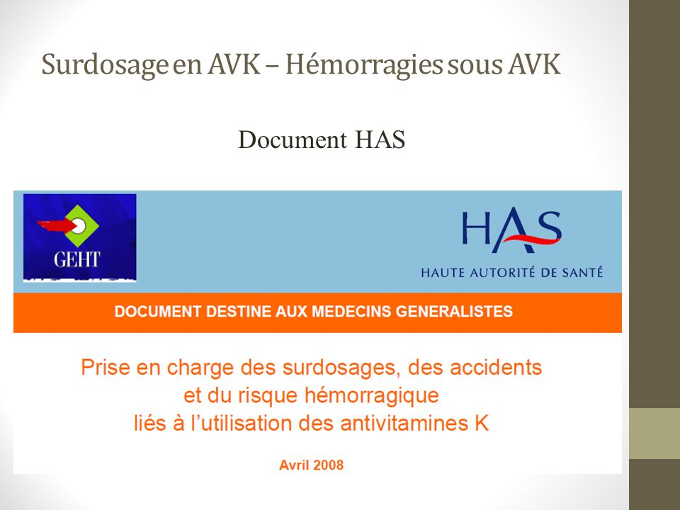 Surdosage en AVK – Hémorragies sous AVK Document HAS