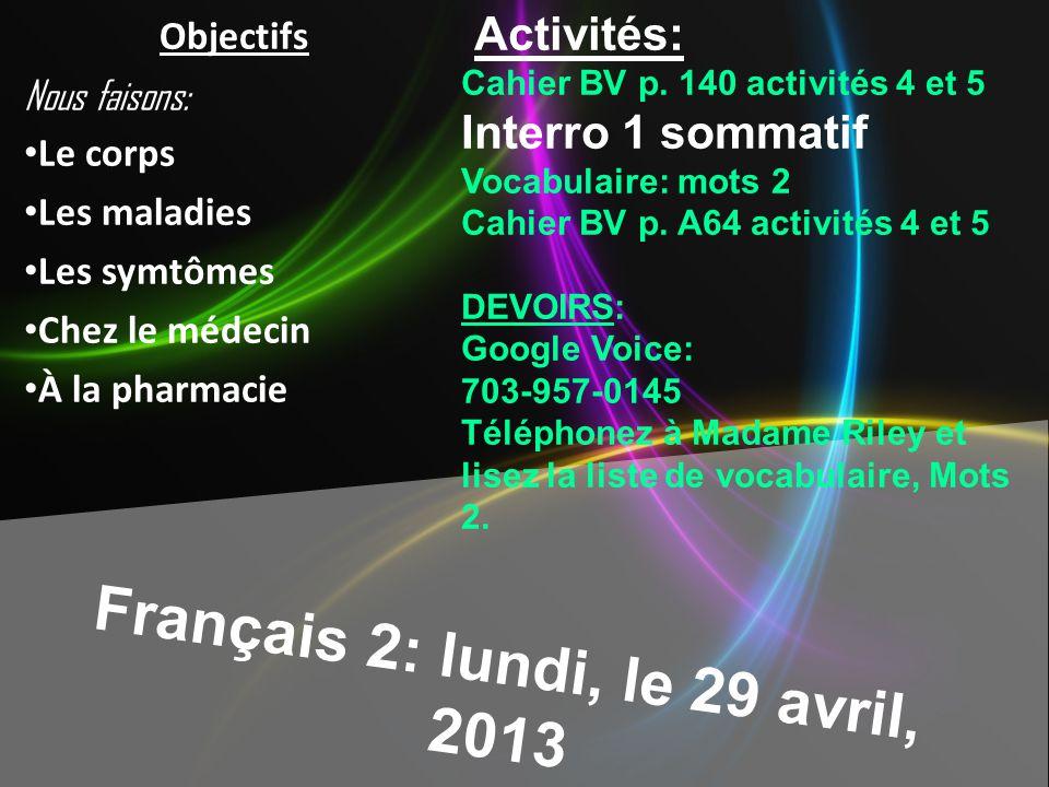 Français 2: lundi, le 29 avril, 2013 Activités: Cahier BV p.