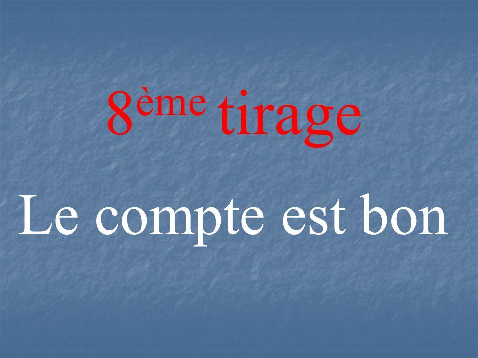 8 ème tirage Le compte est bon