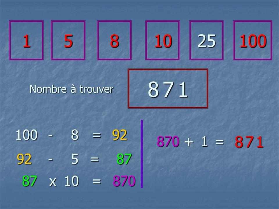100-8=92 92 x 5=87 87 10 - = 1581025100 8 7 18 7 18 7 18 7 1 8 7 18 7 18 7 18 7 1 870 870+1= 15810100