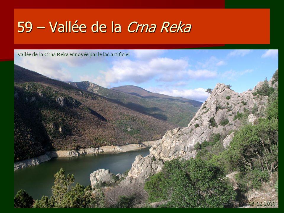 59 – Vallée de la Crna Reka 05-12-2010 Vallée de la Crna Reka ennoyée par le lac artificiel