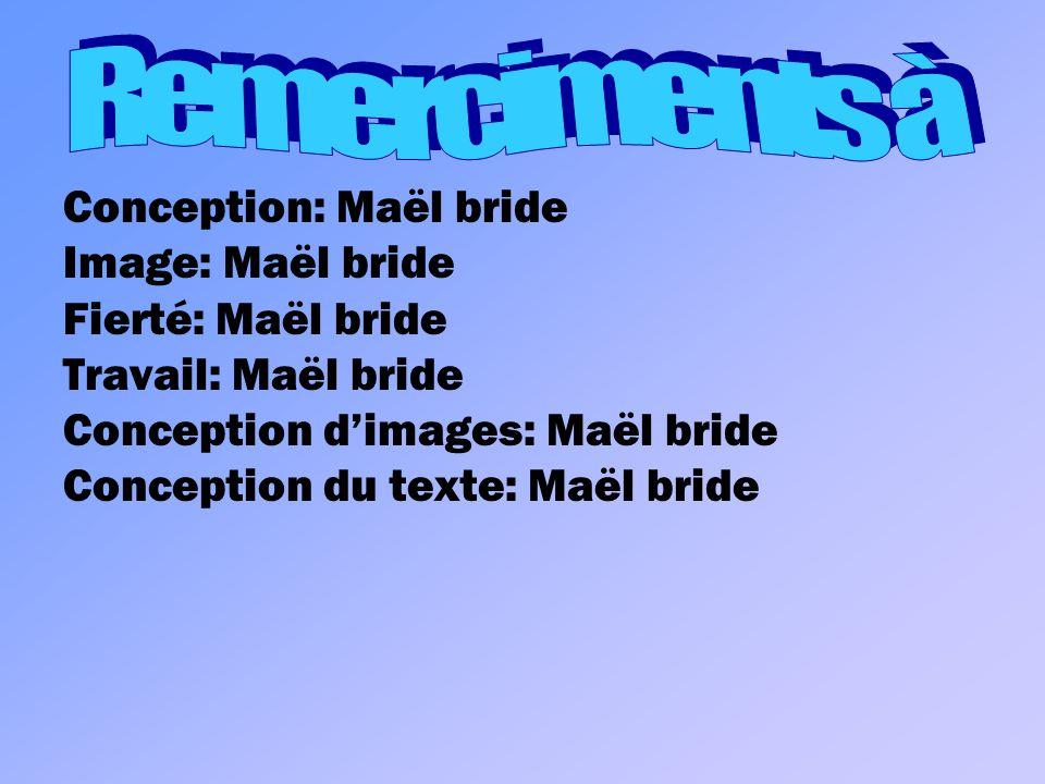 Conception: Maël bride Image: Maël bride Fierté: Maël bride Travail: Maël bride Conception dimages: Maël bride Conception du texte: Maël bride