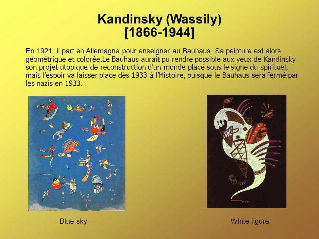 Kandinsky (Wassily) [1866-1944] En 1921, il part en Allemagne pour enseigner au Bauhaus. Sa peinture est alors géométrique et colorée.Le Bauhaus aurai