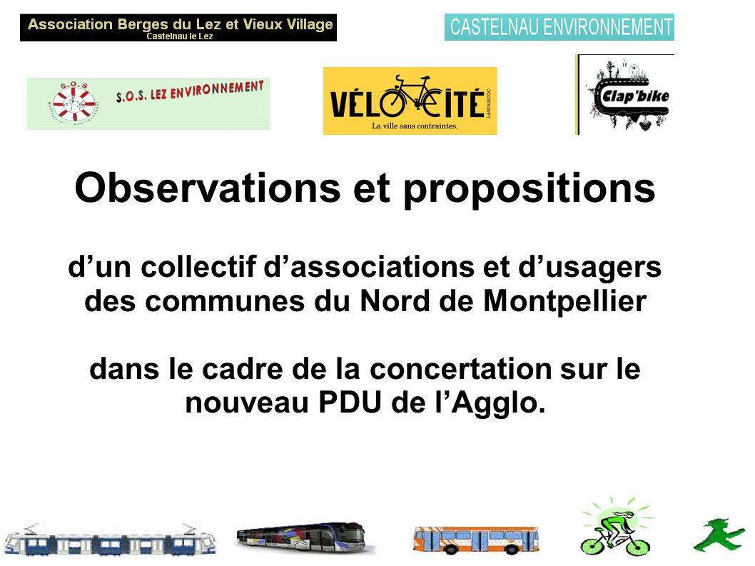 Observations et propositions dun collectif dassociations et dusagers des communes du Nord de Montpellier dans le cadre de la concertation sur le nouveau PDU de lAgglo.