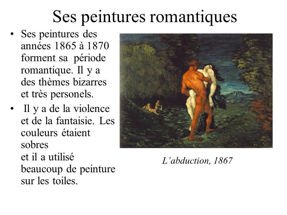 Ses peintures romantiques Ses peintures des années 1865 à 1870 forment sa période romantique. Il y a des thèmes bizarres et très personels. Il y a de