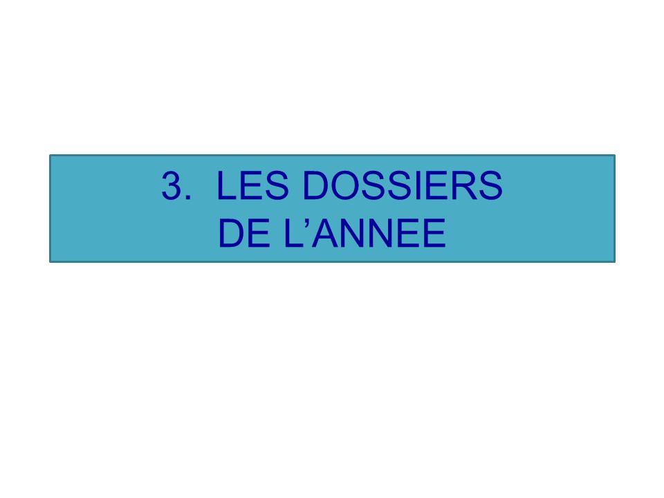 3. LES DOSSIERS DE LANNEE