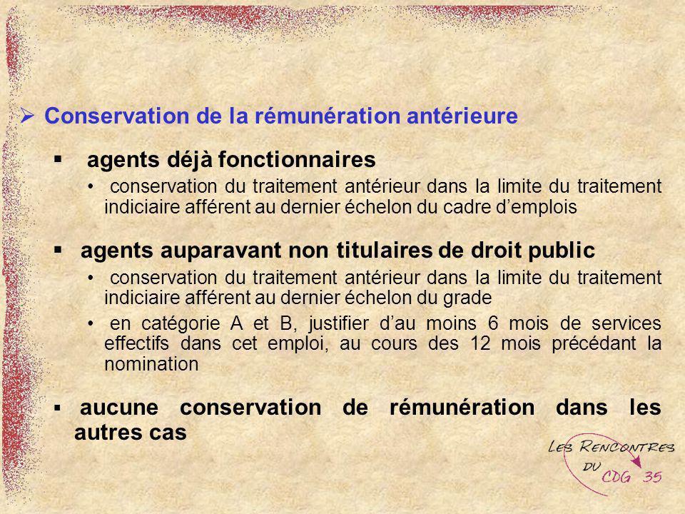 Conservation de la rémunération antérieure agents déjà fonctionnaires conservation du traitement antérieur dans la limite du traitement indiciaire aff