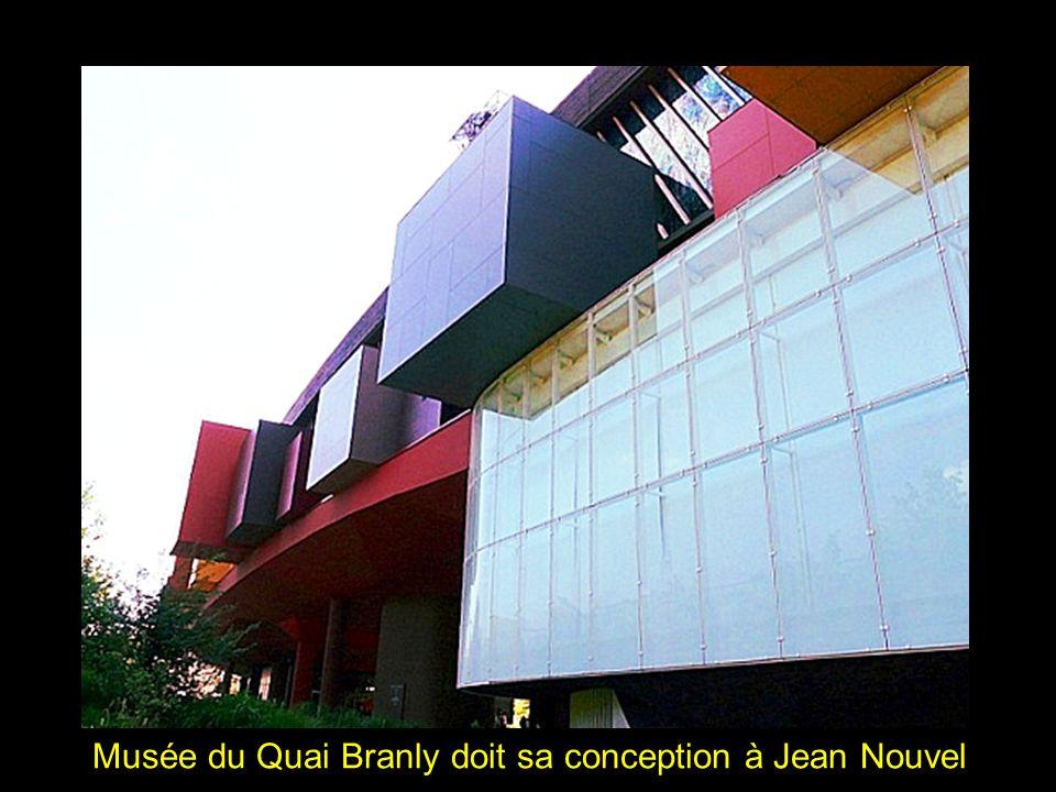Musée du Quai Branly doit sa conception à Jean Nouvel
