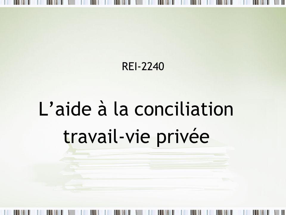 REI-2240 Laide à la conciliation travail-vie privée