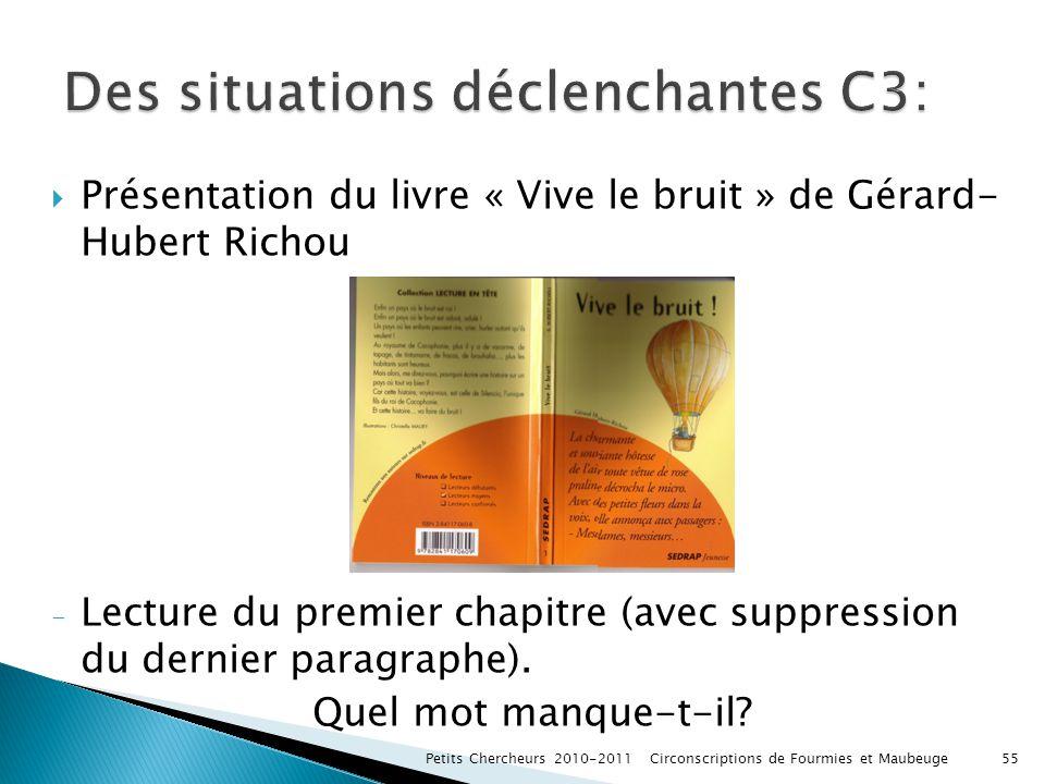 Présentation du livre « Vive le bruit » de Gérard- Hubert Richou - Lecture du premier chapitre (avec suppression du dernier paragraphe). Quel mot manq
