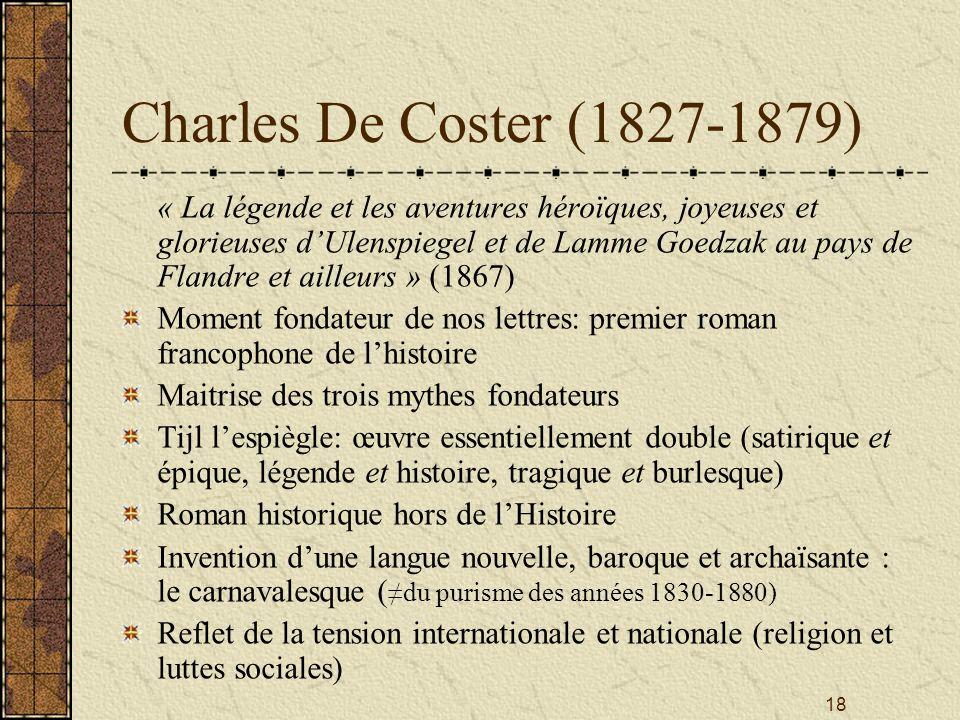 18 Charles De Coster (1827-1879) « La légende et les aventures héroïques, joyeuses et glorieuses dUlenspiegel et de Lamme Goedzak au pays de Flandre e