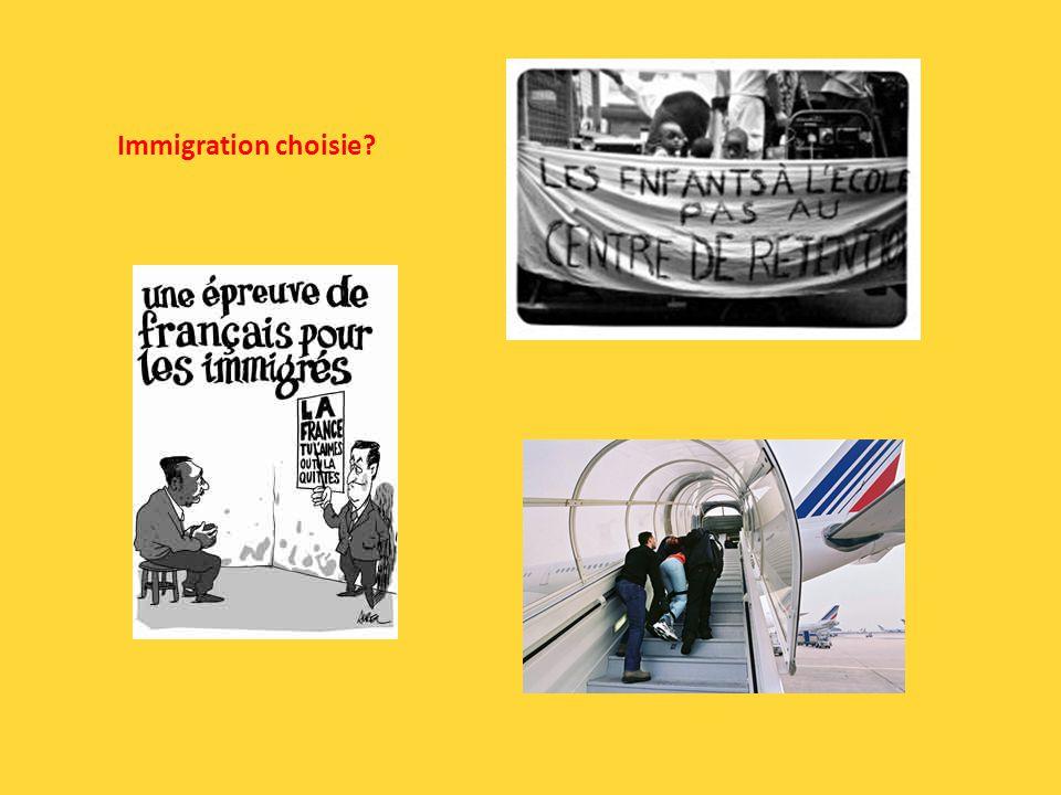 Immigration choisie?