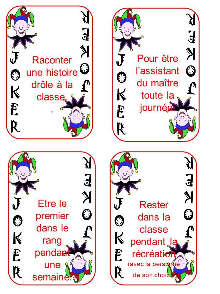 JOKERJOKER JOKERJOKER Raconter une histoire drôle à la classe..
