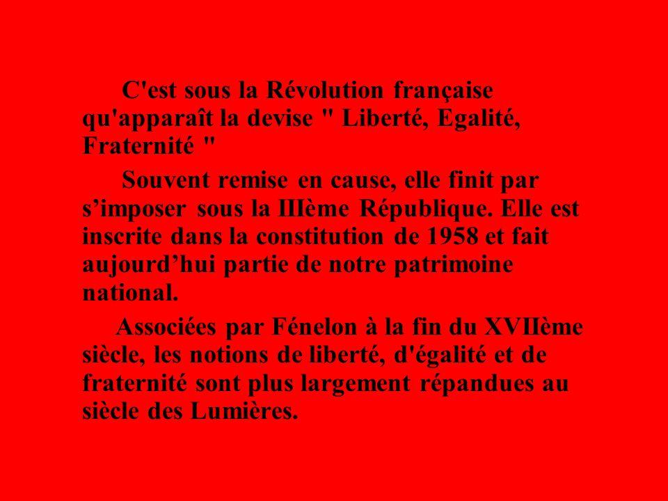 C'est sous la Révolution française qu'apparaît la devise