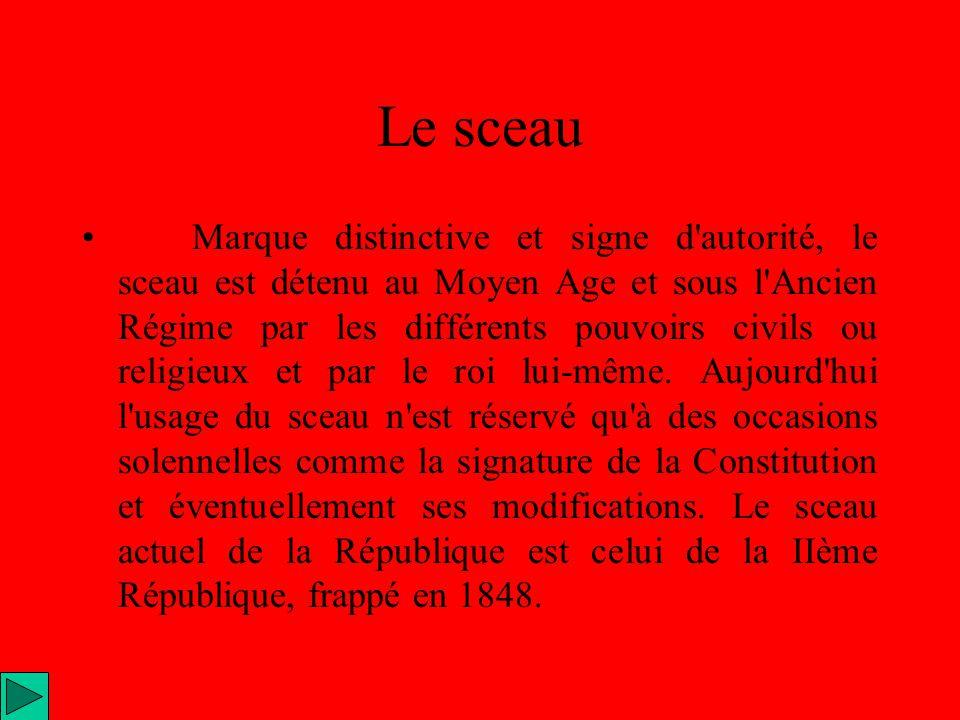 Le sceau Marque distinctive et signe d'autorité, le sceau est détenu au Moyen Age et sous l'Ancien Régime par les différents pouvoirs civils ou religi